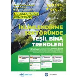 """ASHRAE TURKISH CHAPTER """"İklimlendirme Sektöründe Yeşil Trendler Konferansı"""""""