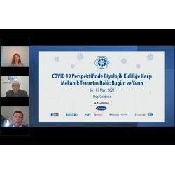 """TTMD Çalıştayı """"COVID-19 Perspektifinde Mekanik Tesisatın Rolü"""""""